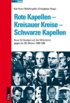 Rote Kapellen - Kreisauer Kreise - Schwarze Kapellen (ebook)