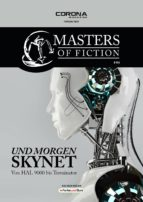 Masters of Fiction 4: Und morgen SKYNET - von HAL 9000 bis Terminator (ebook)