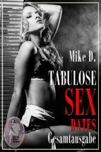 Tabulose Sex-Dates, Gesamtausgabe (ebook)