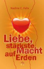Liebe, stärkste Macht auf Erden (ebook)
