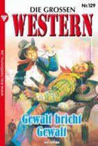 Die großen Western 129 (ebook)
