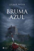 Bruma azul (ebook)