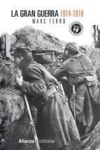 La Gran Guerra 1914-1918 (ebook)