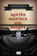 Agatha escribía con sangre (ebook)