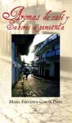 Aromas de café y sabores a pimienta (ebook)