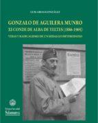 Gonzalo de Aguilera Munro XI Conde de Alba de Yeltes (1886-1965) (ebook)