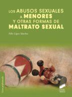 Los abusos sexuales a menores y otras formas de maltrato asexual (ebook)