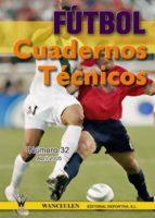 FÚTBOL: CUADERNOS TÉCNICOS Nº 32 (ebook)