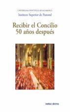 Recibir el Concilio 50 años después (ebook)