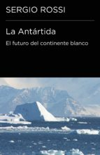 La Antártida (Colección Endebate) (ebook)