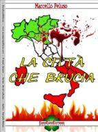 La città che brucia (ebook)