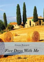 Five days with me (ebook)