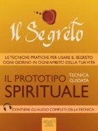 Il Segreto. Il prototipo spirituale (ebook)