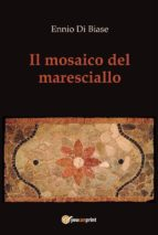 Il mosaico del maresciallo (ebook)
