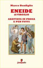 Eneide in prosa e per tutti (ebook)