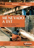 Me ne vado a Est (ebook)