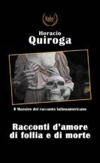 Racconti di amore di follia e di morte (ebook)