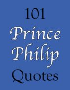 101 Prince Philip Quotes (ebook)