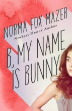 B, My Name Is Bunny (ebook)