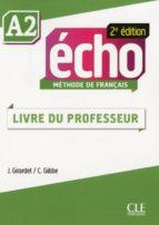 Écho - Niveau A2 - Guide pédagogique en version Ebook - 2ème édition (ebook)