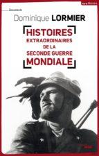 Histoires extraordinaires de la Seconde Guerre mondiale (ebook)