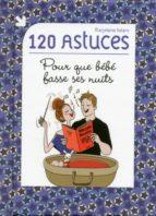 120 astuces pour que bébé fasse ses nuits (ebook)