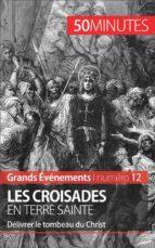 Les croisades en Terre sainte (ebook)