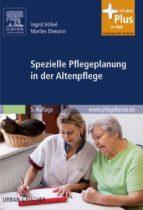 Spezielle Pflegeplanung in der Altenpflege (ebook)