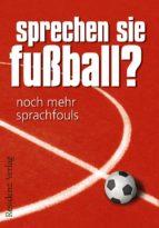 Sprechen Sie Fußball? Band II (ebook)