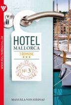 Hotel Mallorca 3 Romane 3 - Liebesroman (ebook)