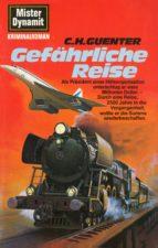 Mister Dynamit 533: Gefährliche Reise (ebook)
