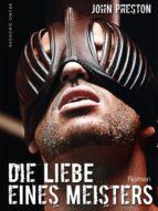 Die Liebe eines Meisters (Klassiker der schwulen SM-Literatur) (ebook)