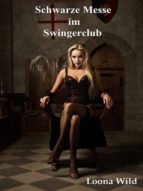 Schwarze Messe im Swingerclub (ebook)