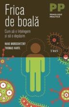 Frica de boală. Cum să o înțelegem și să o depășim (ebook)