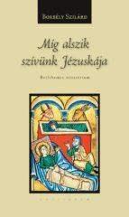 Míg alszik szívünk Jézuskája (ebook)
