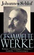 Gesammelte Werke: Romane + Erzählungen + Dramen + Gedichte + Übersetzungen (Über 200 Titel in einem Buch - Vollständige Ausgaben) (ebook)