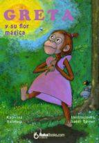 Greta y su flor mágica (ebook)