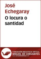 O locura o santidad (ebook)
