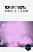 Promesa bajo las estrellas (ebook)