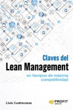 Claves del lean management en tiempos de maxima competitividad (ebook)