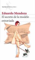 El secreto de la modelo extraviada (ebook)