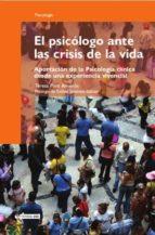 El psicólogo ante las crisis de la vida (ebook)