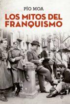 Los mitos del franquismo (ebook)
