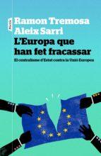 L'Europa que han fet fracassar (ebook)