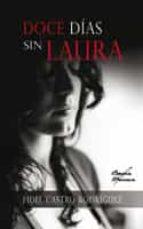 Doce días sin Laura (ebook)