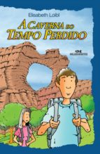 A Caverna do Tempo Perdido (ebook)