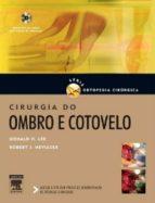 Cirurgia Do Ombro E Cotovelo Série De Ortopedia Cirúrgica (ebook)