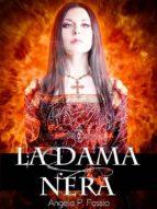 La Dama Nera: un racconto breve dell'autrice della Croce di Bisanzio (ebook)