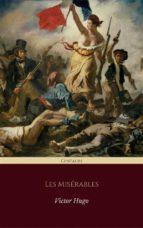 Les Misérables (Centaurs Classics) [The 100 greatest novels of all time - #3] (ebook)