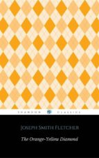 The Orange-Yellow Diamond (ShandonPress) (ebook)